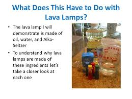How Does A Lava Lamp Work New How Do Lava Lamps Work Ppt Video Online Download