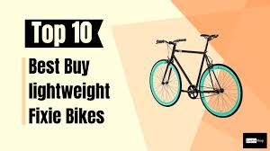 Top 10 Best Buy Fixie Bikes Review And Buying Guide Logforshop