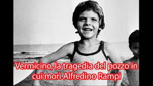 Vermicino, la tragedia del pozzo in cui morì Alfredino Rampi - YouTube