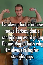 Straight guy going gay