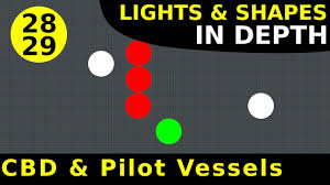 Maritime Lights And Shapes Rule 28 29 Cbd Pilot Vessels Lights Shapes In Depth