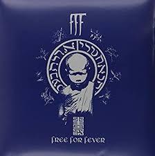 <b>F.F.F.</b> - <b>Free for</b> Fever - Amazon.com Music