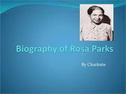 powerpoint biography rosa parks powerpoint presentation slaved me