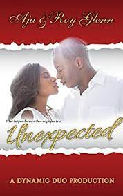Unexpected (The Unexpected Series Book 1) eBook: Aja, Glenn, Roy:  Amazon.co.uk: Kindle Store