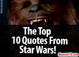 Famous Star Wars Quotes Unique The Top 48 Quotes From Star Wars