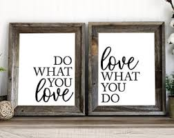 office decor inspiration. Do What You Love Print | Printable Quote Work Anniversary Office Decor Inspiration D