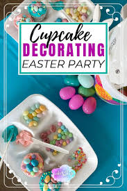 Host An Epic Easter Decorating Party For Kids Lake Life State Of Mind