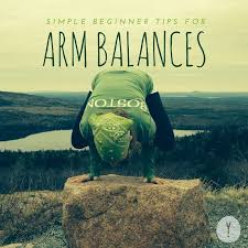 Simple Balances Simple Beginner Tips For Yoga Arm Balances Yogi Surprise