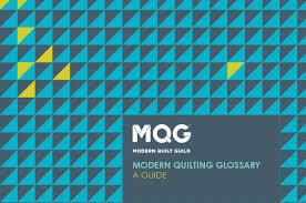 Elements of Modern Quilting Glossary | MQG Community &  Adamdwight.com