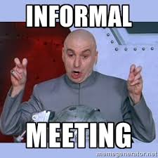 Informal Meeting - Dr Evil meme | Meme Generator via Relatably.com