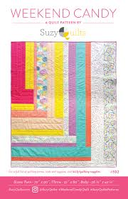 Suzy Quilts Sewing Pattern - Weekend Candy & Weekend Candy Adamdwight.com