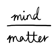 Mind Over Matter Quotes Cool Mind Over Matter Picture Quotes