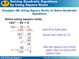example 2b using square roots to solve quadratic equations