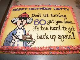 Funny 50th Birthday Quotes Maxine My Mom S 60th Birthday Cake Cakes