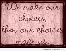 Choice Quotes