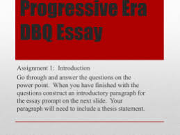 some quick notes on writing good historical essays leqs  progressive era dbq essay