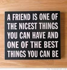 Friends Are The Nicest Things