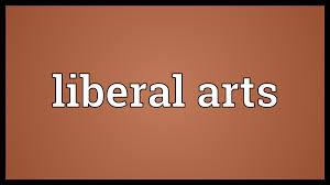 liberal arts meaning liberal arts meaning