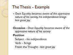 literary analysis and interpretive essay english honors ppt the thesis example once equality becomes aware of the oppressive nature of his society