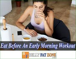 eat before an early morning workout