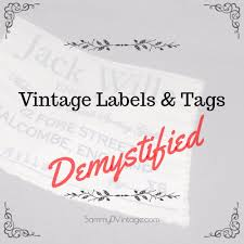 Vintage Pendleton Size Chart 13 Tips For Identifying Vintage Clothing Labels Tags