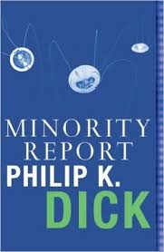 the minority report by philip k dick