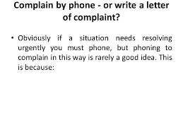 letter of complaint ppt video online complain by phone or write a letter of complaint