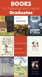 10 books to challenge and inspire graduates of all ages graduate books