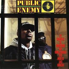 <b>Public Enemy: It</b> Takes a Nation of Millions to Hold Us Back/Fear of a ...