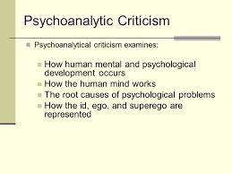 Psychological Criticism Psychoanalytic Criticism Ppt Video Online Download