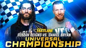 WWE Fastlane 2021 Roman Reigns vs. Daniel Bryan Universal Championship  Custom Match Card HD - YouTube
