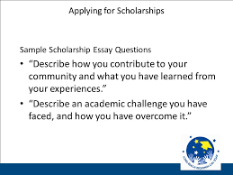 scholarship search everything you need to know about scholarships  30 applying for scholarships sample scholarship essay