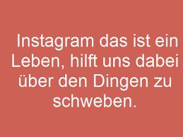 Instagram Sprüche Sprüche Für Instagram Zitatelebenalle