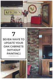 Update Oak Cabinets 7 Ideas For Updating Wood Cabinets Without Painting Them Rv