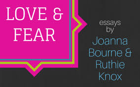 love and fear essays by joanna bourne ruthie knox brain mill  love and fear essays by joanna bourne ruthie knox