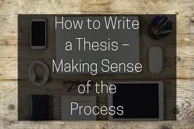 blog by x essays com content how to write a thesis making sense of the process x essays
