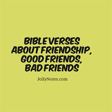 Bible Quotes About Friendship Custom Bible Verses Quotes About Friendship Good Friends Bad Friends