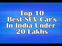 Top Best Suv Car S In India Under Lakhs Youtube