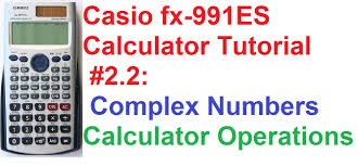 casio fx 991es calculator tutorial 2 2 complex numbers calculator functions you