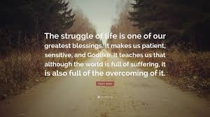 Quote Life Is Full Of Struggles Quotes