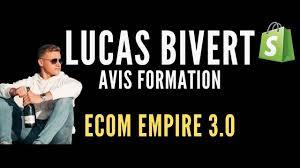 Lucas Bivert Avis, Formation Dropshipping Ecom Empire 3.0 - Waxoo.fr