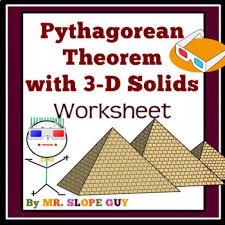 Pythagorean Theorem 3D Solids Worksheet Geometry 3-D By Mr Slope Guy