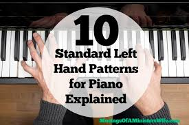 10 Standard Left Hand Patterns For Piano Explained
