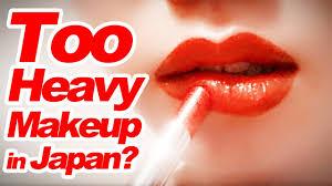 do anese women wear too much makeup