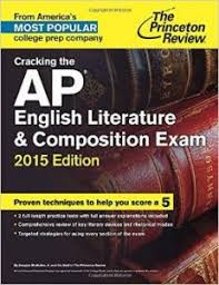Amazon com  Cracking the AP English Literature   Composition Exam        Edition  Proven Techniques to Help You Score a    College Test Preparation