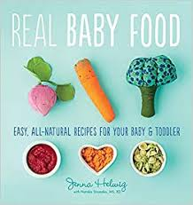 Real Baby Food: Easy, All-Natural Recipes for Your ... - Amazon.com