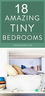 Space For Small Bedrooms 17 Tiny Bedrooms With Huge Style Small Space Bedroom