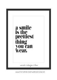 Die 62 Besten Bilder Von Smile Sprüche In 2019 Denke An Dich