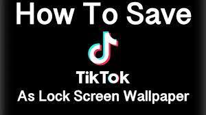 Save TikTok As Lock Screen Wallpaper ...