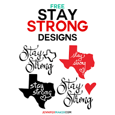 Free Decal Designs Stay Strong States Free Decal Printable Design
